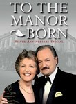 To the Manor Born: Silver Wedding Anniversary