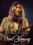 Neil Young: Like a Rolling Stone