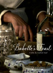 Babette&#39;s Feast (1987)