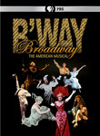 Broadway: The American Musical (2004) [TV]