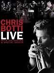 Chris Botti: Live With Orchestra and Special Guests (2005)