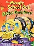 The Magic School Bus: Bugs, Bugs, Bugs!