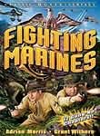 The Fighting Marines Serial: Chapters 1-12