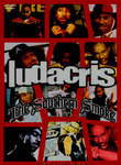 Ludacris: The Southern Smoke: Unauthorized