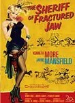 Jayne Mansfield Collection: The Sheriff of Fractured Jaw