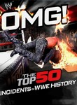 OMG! The Top 50 Incidents in WWE History: Vol. 3