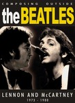 Composing Outside The Beatles: Lennon & McCartney 1973-1980