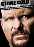 Stone Cold Steve Austin: The Bottom Line on the Most Popular Superstar of All Time: Vol. 4
