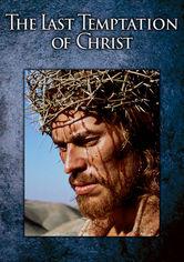 Rent The Last Temptation of Christ on DVD