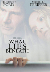 Rent What Lies Beneath on DVD