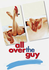 Rent All Over the Guy on DVD