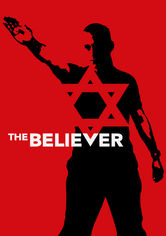 Rent The Believer on DVD