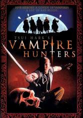 Rent Tsui Hark's Vampire Hunters on DVD