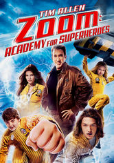 Rent Zoom: Academy for Superheroes on DVD