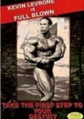 Rent Kevin Levrone: Full Blown Bodybuilding on DVD