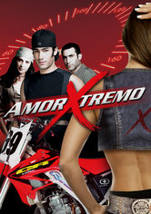Rent Amor Xtremo on DVD