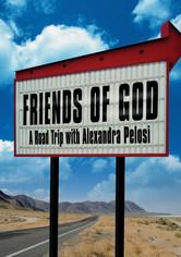 Rent Friends of God:...Alexandra Pelosi on DVD
