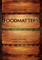Rent Food Matters on DVD