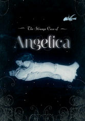 Rent The Strange Case of Angelica on DVD