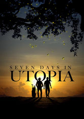 Rent Seven Days in Utopia on DVD