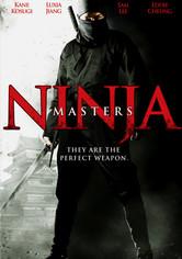 Rent Ninja Masters on DVD