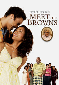 Tyler Perry's Meet the Browns