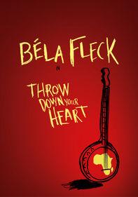 Béla Fleck: Throw Down Your Heart