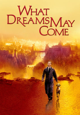 Rent What Dreams May Come on DVD