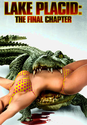 Rent Lake Placid: The Final Chapter on DVD
