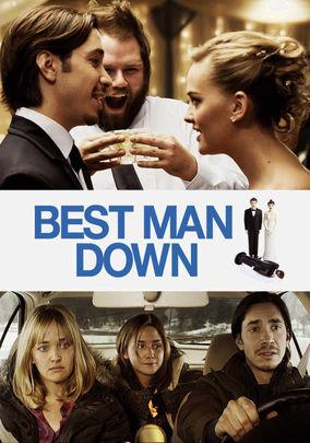 Rent Best Man Down on DVD
