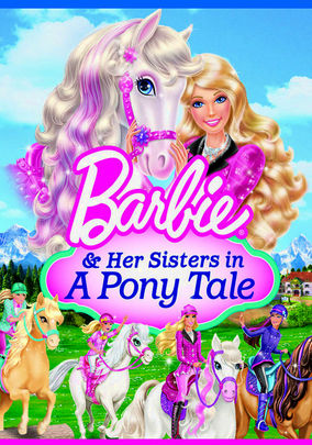 Rent Barbie & Her Sisters in A Pony Tale on DVD