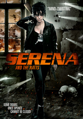 Serena and the Ratts on Netflix