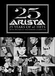 Arista 25th Anniversary: 25 Years of #1 Hits