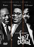 Jazz Casual: Basie, Gillespie, Coltrane