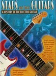 Stars and Their Guitars: The History of the Electric Guitar