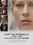 Mattie Fresno and the Holoflux Universe