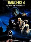 Trancers 4: Journeys Through the Darkzone