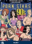 Midnight Blue: Vol. 7: Porn Stars of the 90's