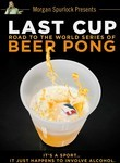 Last Cup: The Road to the World Series of Beer Pong poster