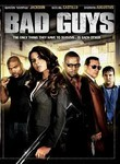 Bad Guys