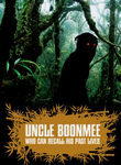 Uncle Boonmee Who Can Recall His Past... box art
